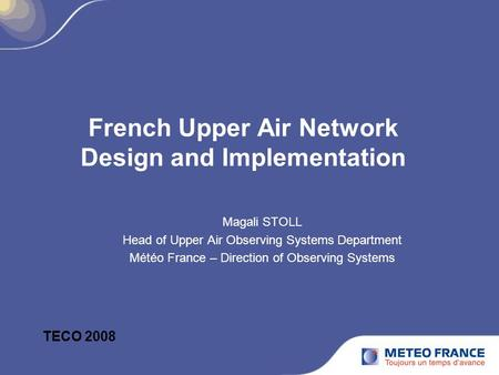 French Upper Air Network Design and Implementation
