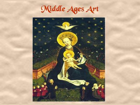 Middle Ages Art. ÁSt. Francis' Rule Approved ÁGiotto Á1288-92? ÁTempera on wood and ground gold. Middle Ages Art.