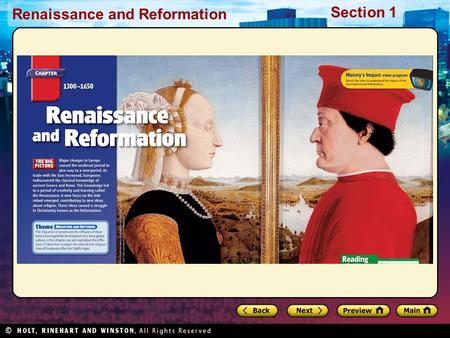 Renaissance and Reformation Section 1. Renaissance and Reformation Section 1 Click the icon to play Listen to History audio. Click the icon below to connect.