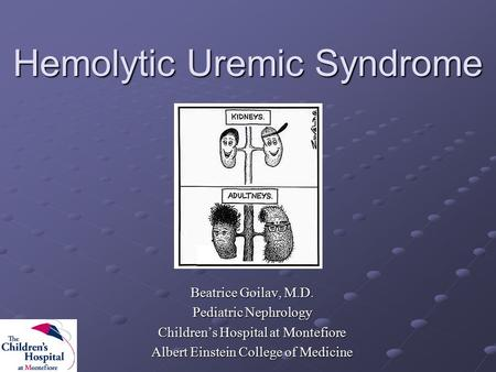Hemolytic Uremic Syndrome