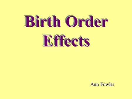 Birth Order Has Little Effect on Narrow Personality Traits