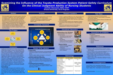 Examining the Influence of the Toyota Production System Patient Safety Curriculum On the Clinical Judgment Ability of Nursing Students Jennifer Olszewski,