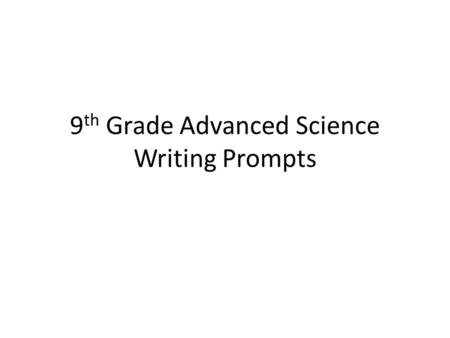 6th grade science writing prompts