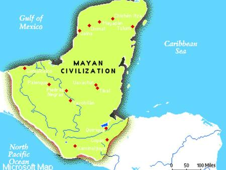 "The Maya 250 BC to 950 AD The only great civilization to be located in the ""jungle"" Primarily located on the Yucatan peninsula and in northern central."