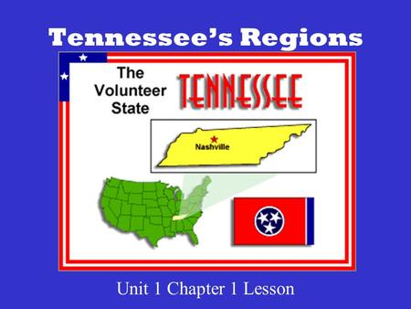 Tennessee's Regions Unit 1 Chapter 1 Lesson. Tennessee Border States TN shares shares boundaries with eight states. A boundary is the edge of a region.