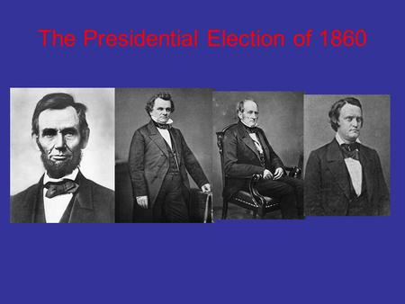 "The Presidential Election of 1860. Stephen Douglas ""The Little Giant"" From Illinois."