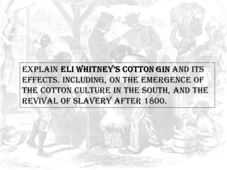 Slavery in America's South : Implications and Effects