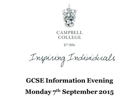 GCSE Information Evening Monday 7 th September 2015.