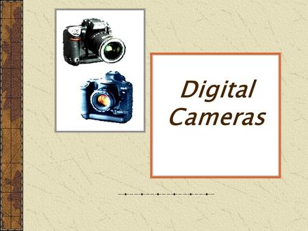 Digital Cameras. Image Capture  Images are captured by the image sensor, then stored in the camera in a memory device.  Sensors convert light into an.