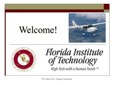 FIT Aviation, LLC – College of Aeronautics Welcome!