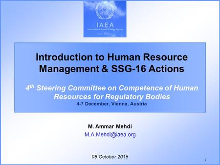 08 October 2015 M. Ammar Mehdi Introduction to Human Resource Management & SSG-16 Actions 4 th Steering Committee on Competence of Human.