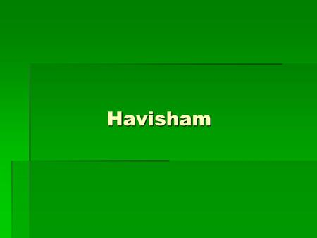 Havisham. Discussion Point…  Describe something in your life that you have strong, mixed or contradictory feelings about.  Describe why this person/place/issue.