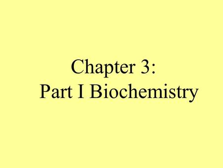 Chapter 3: Part I Biochemistry. Matter: Anything that has mass and takes up space – can be solid, liquid or gas Atom: Smallest unit of matter that cannot.