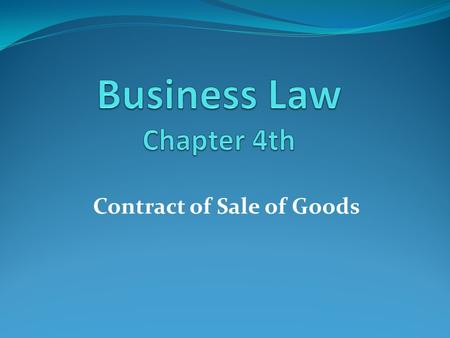 Contract of Sale of Goods. Sale of Goods Act Definition of Contract of Sale Section 4(1) of the Sale of Goods Act defines a contract of sale of goods.