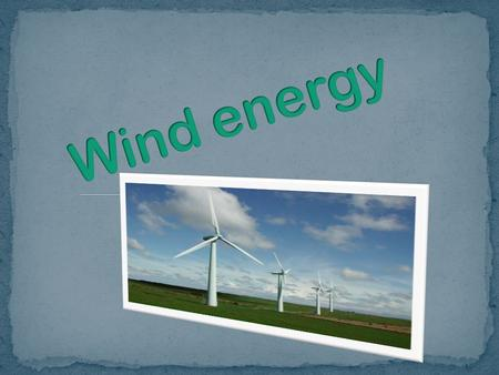 For any wind turbine, the power and energy output increases dramatically as the wind speed increases (see wind power profile.wind power profile Therefore,
