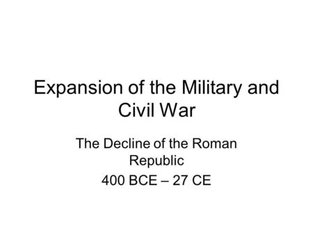 expansion of the roman republic Punic wars and expansion home  conflict with carthage, however, was not the only source of strife for the growing roman republic in some cases, rome's expansion .
