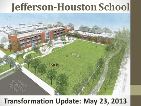 Jefferson-Houston School Transformation Update: May 23, 2013.