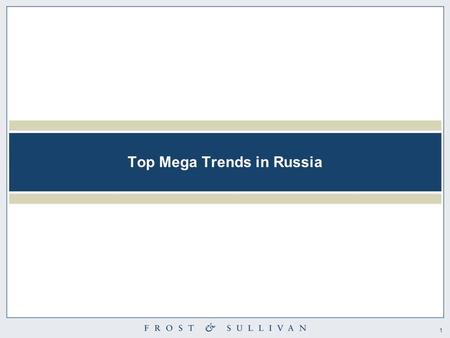 1 Top Mega Trends in Russia. 2 Contents 1. Economy: Russia Beyond Moscow - The Next Game Changers, Economic Engines for Growth  Russia's economic hotspots.