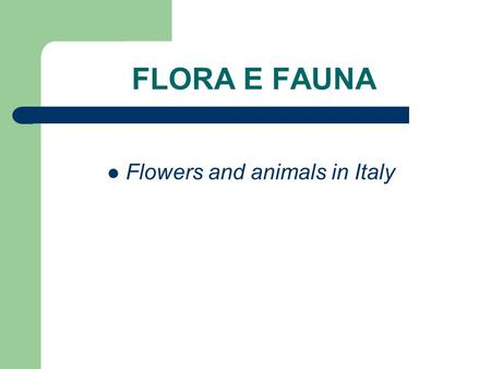 FLORA E FAUNA Flowers and animals in Italy. The skunk – La puzzola.