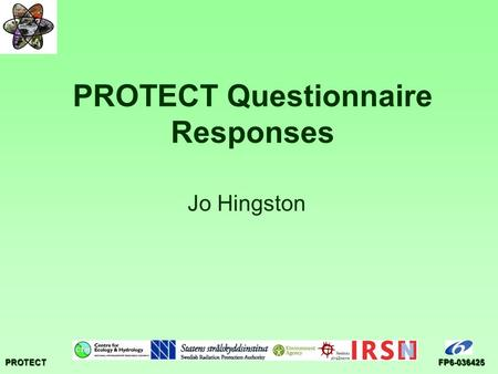 PROTECTFP6-036425 PROTECT Questionnaire Responses Jo Hingston.