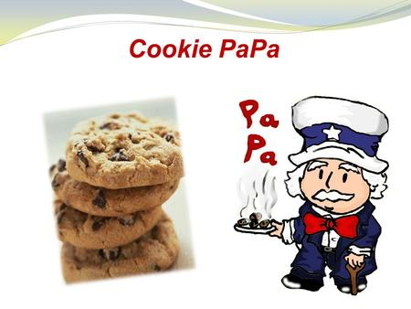 Cookie PaPa. Cookie PaPa manages to provide with best- quality cookies to our customers with a specific care for their own taste interest. In order to.