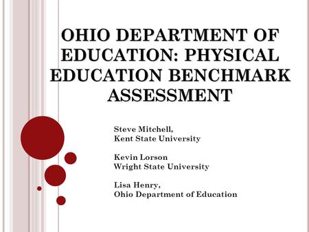 OHIO DEPARTMENT OF EDUCATION: PHYSICAL EDUCATION BENCHMARK ASSESSMENT