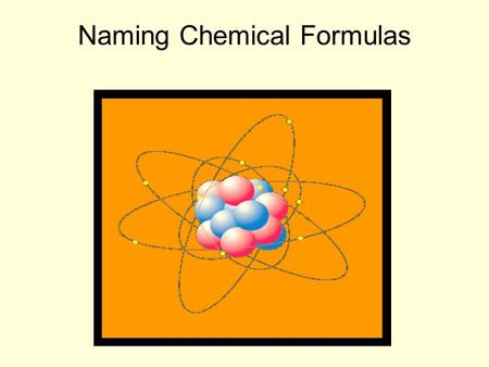 Naming Chemical Formulas. Ex. (1) KI - ______________________ Metal and Nonmetal Name the metal… (if it has more than one oxidation number, use the roman.