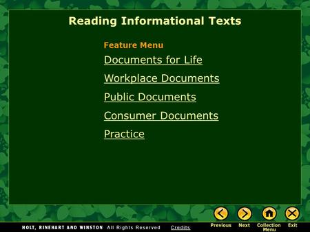 Documents for Life Workplace Documents Public Documents Consumer Documents Practice Reading Informational Texts Feature Menu.