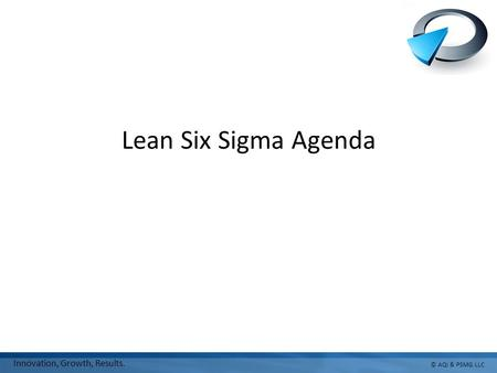 Agenda Week 1 Define Day 1 Introductions & Agenda LSS Overview