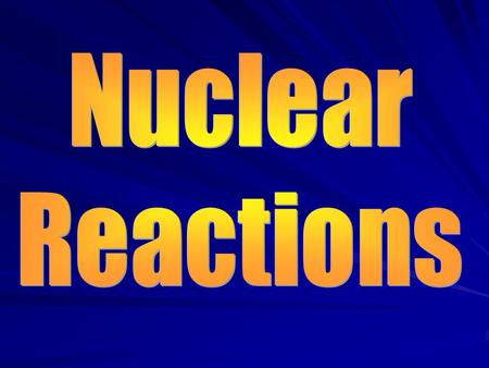 Nuclear Fission Nuclear Fission is when a large nucleus splits into two smaller nuclei, releasing neutrons and energy –Heavier nuclei tend to be more.