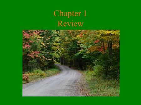 Chapter 1 Review What borders New York? Lake Erie and Lake Ontario border NY. Canada borders us to the North.