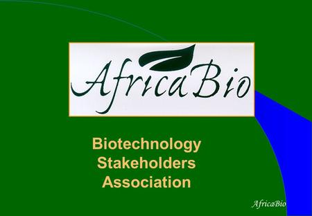 AfricaBio Biotechnology Stakeholders Association.
