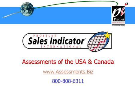 Assessments of the USA & Canada www.Assessments.Biz 800-808-6311.