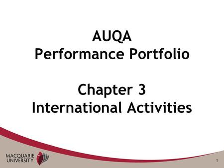 1 AUQA Performance Portfolio Chapter 3 International Activities.