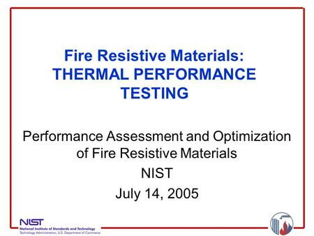 Fire Resistive Materials: THERMAL PERFORMANCE TESTING