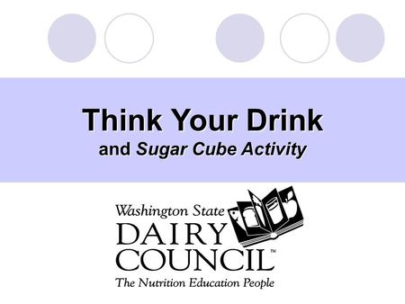 "Think Your Drink and Sugar Cube Activity. To engage kids in a fun and creative way to ""THINK ABOUT THEIR DRINK!"" Create visuals to leave lasting impressions."