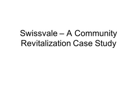 Swissvale – A Community Revitalization Case Study