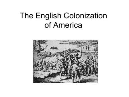 The English Colonization of America