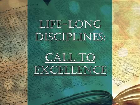Call To Excellence Ephesians 4: 1, 11-16 New International Version.