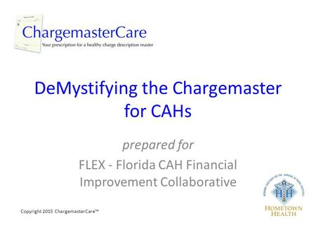 DeMystifying the Chargemaster for CAHs