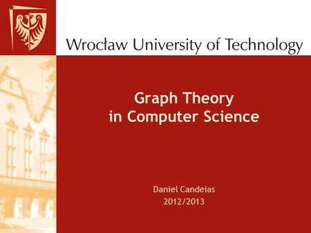 Graph Theory in Computer Science