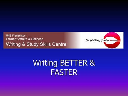 Writing BETTER & FASTER. Six Steps to Better Writing Step 1: Gather Data Step 2: Prepare Thesis Step 3: Create Structure Step 4: Prepare Draft Step 5: