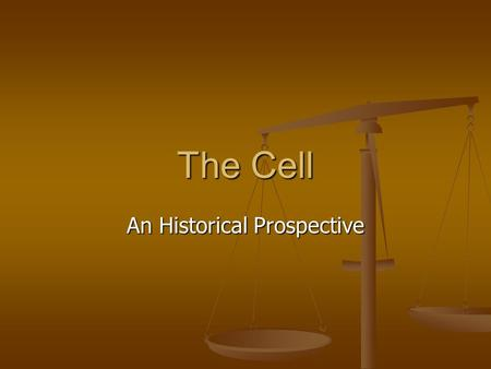 The Cell An Historical Prospective. Cell Theory Who were some of the people who made contributions to the development of cell theory? Who were some of.