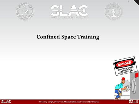 Confined Space Training 1. Review of key Confined Space Information 2 D EFINITION OF A C ONFINED S PACE –Large enough to bodily enter –Limited or restricted.