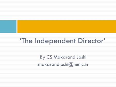 'The Independent Director' - By CS Makarand Joshi -
