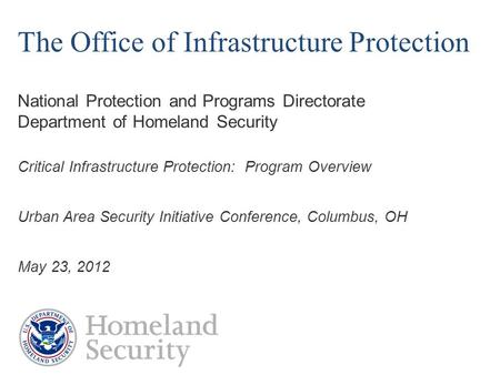 Critical Infrastructure Protection:  Program Overview