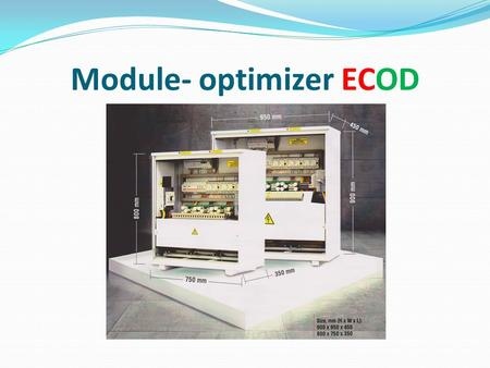 "Module- optimizer ECOD. Feigin Electric solution-Module Optimizer ""ECOD"" New product which allows you to optimize the voltage within the norms laid down."