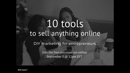 10 tools to sell anything online DIY marketing for entrepreneurs.