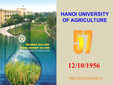 12/10/1956 HANOI UNIVERSITY OF AGRICULTURE.