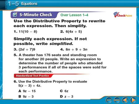 Over Lesson 1–4. Then/Now You simplified expressions. Solve equations with one variable. Solve equations with two variables.